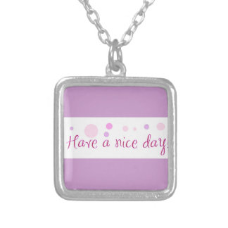 GIRLY HAVE A NICE DAY POLKA DOTS EXPRESSIONS POLIT PENDANT