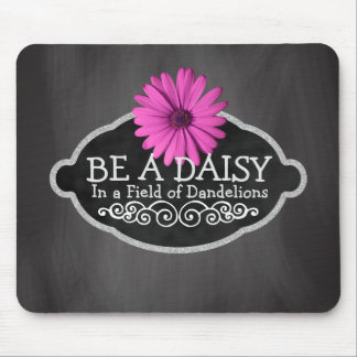 Girly Inspirational Quote Daisy Flower Chalkboard Mouse Mat