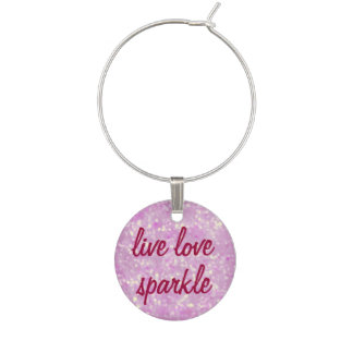 Girly Live Love Sparkle Pink Bokeh Wine Glass Charm