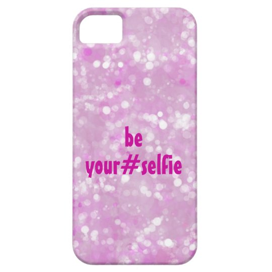 Girly Pink Be Yourself Selfie Hashtag Quote Case