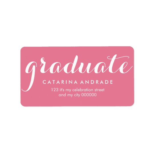Girly Pink Graduation Modern Calligraphy Graduate Label