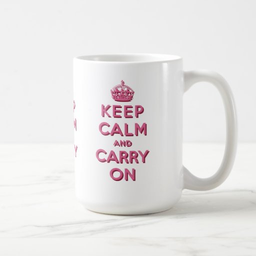 Girly Pink Keep Calm and Carry On Mugs