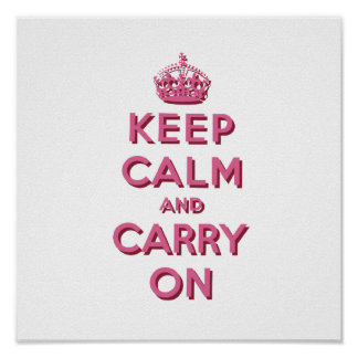 Girly Pink Keep Calm and Carry On Poster