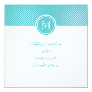 Girly Teal White Polka Dots, Your Monogram Initial 13 Cm X 13 Cm Square Invitation Card