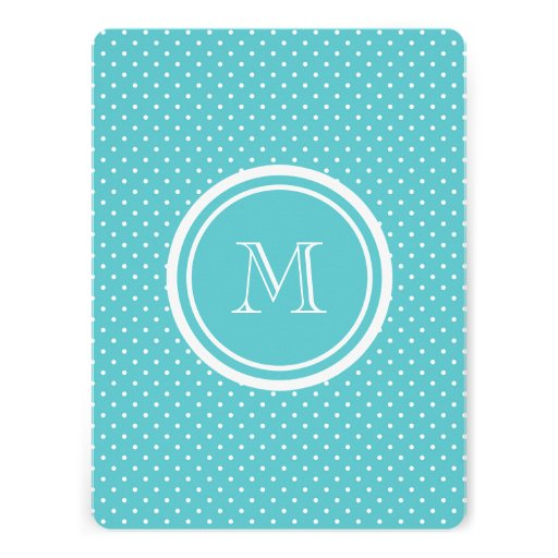 Girly Teal White Polka Dots, Your Monogram Initial Personalized Invitations