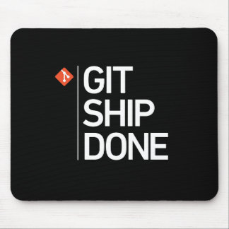 Git Ship Done Mouse Mat