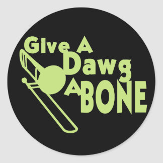 Give a Dawg a Bone Classic Round Sticker