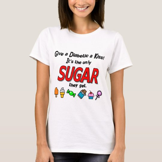 Give a Diabetic a Kiss T-Shirt