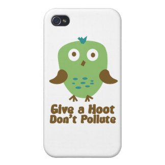 Give a hoot don't pollute iPhone 4 case