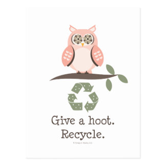 Give A Hoot Recycle Postcard
