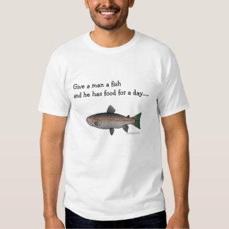 Give a man a fish t-shirt