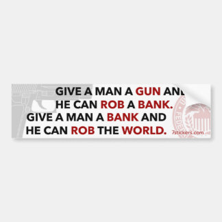 """Give a man a gun"" bumper sticker"