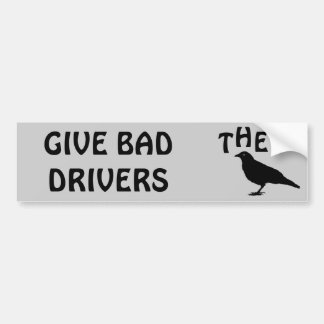 Give Bad Drivers the Bird Bumper Sticker