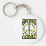 Give Bees A Chance Key Chains