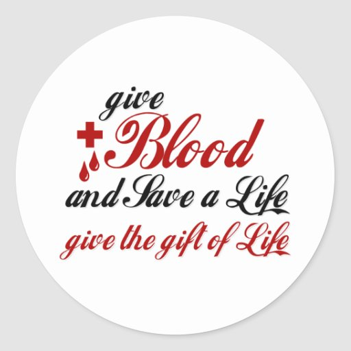 give Blood and Save a Life Round Sticker