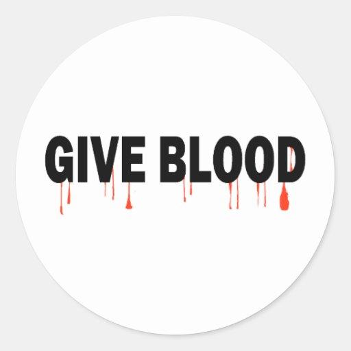 Give Blood (Blood) Round Sticker