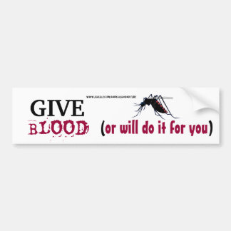 Give Blood Mosquito Bumper Sticker