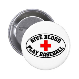 Give blood Play Baseball Pinback Buttons