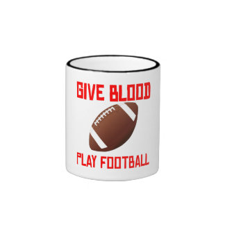 Give Blood Play Football Coffee Mugs