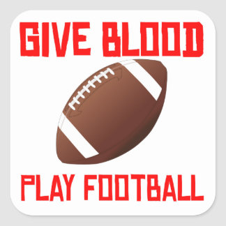 Give Blood Play Football Square Stickers