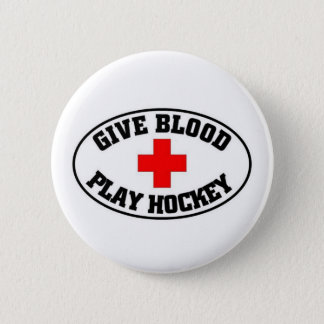 Give blood play hockey 6 cm round badge
