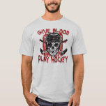 Give Blood Play Hockey Black T-Shirt