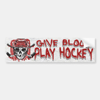 Give Blood Play Hockey Red Bumper Sticker