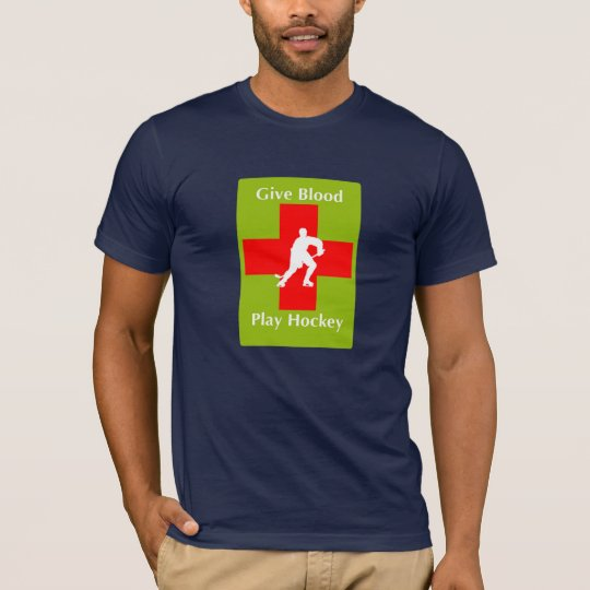 Give Blood, Play Hockey T-Shirt
