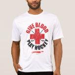 Give Blood Play Hockey v1 Tee Shirts