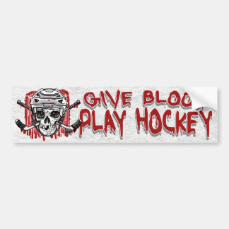 Give Blood Play Hockey White Bumper Sticker