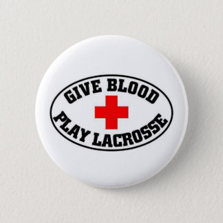 Give blood play Lacrosse 6 Cm Round Badge