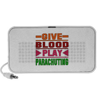 Give Blood Play Parachuting. PC Speakers
