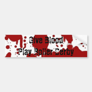 Give Blood Play Roller Derby Bumper Sticker