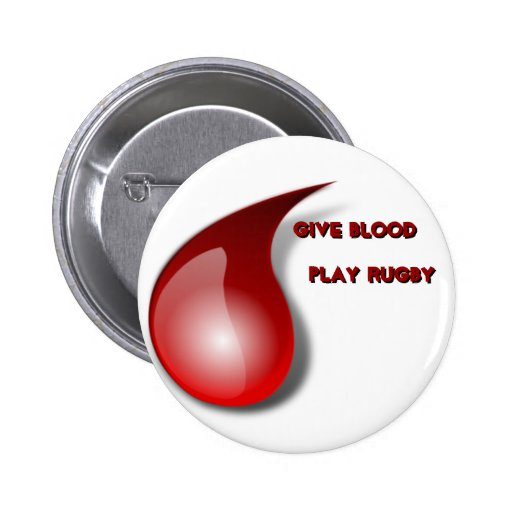 Give Blood, Play Rugby Pins