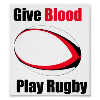Give Blood, Play Rugby - Poster