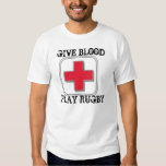 GIVE BLOOD, PLAY RUGBY TEE SHIRT