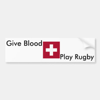 Give Blood Play Rugby with cross Bumper Sticker