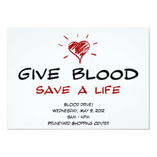 Give Blood Save A Life Blood Drive Template 13 Cm X 18 Cm Invitation Card