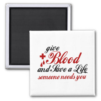 give Blood Save a Life Square Magnet