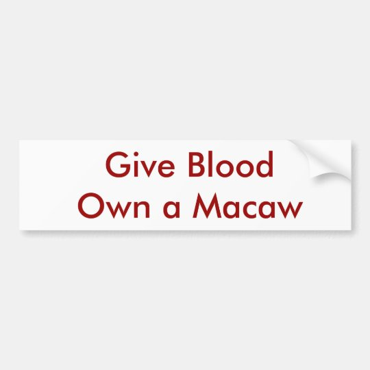 Give BloodOwn a Macaw Bumper Sticker