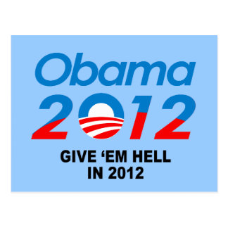 GIVE 'EM HELL IN 2012 POST CARDS