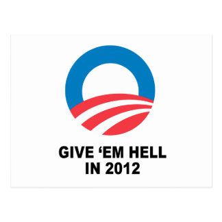 GIVE 'EM HELL IN 2012 POSTCARDS