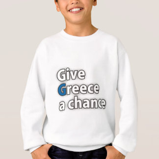 Give Greece a chance Sweatshirt