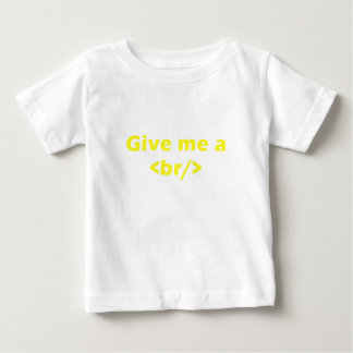 Give me a <br/> tshirts
