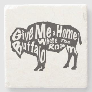 Give Me a Home Where Buffalo Roam Stone Coaster