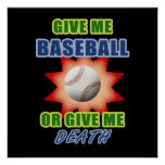 Give Me Baseball or Give Me Death