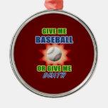Give Me Baseball or Give Me Death Christmas Tree Ornaments