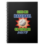 Give Me Baseball or Give Me Death Notebook