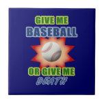 Give Me Baseball or Give Me Death Tile