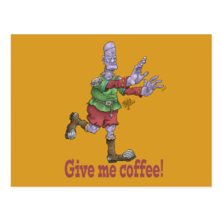 Give me coffee! Postcards. Postcard